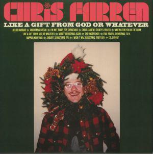 FARREN, Chris - Like A Gift From God Or Whatever