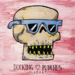 DUCKING PUNCHES - Alamort