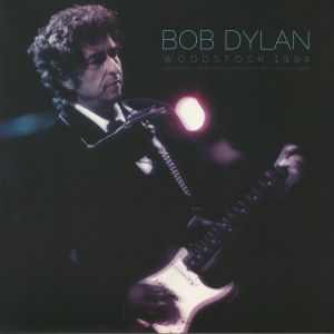 DYLAN, Bob - Woodstock 1994: Saugerties New York Broadcast 14th August 1994