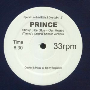 PRINCE - (Sticky Like Glue) The House Is Ours (reissue)