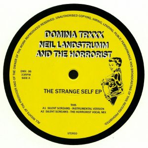 LANDSTRUMM, Neil/THE HORRORIST - The Strange Self EP