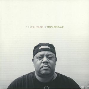 GRUSANE, Mark/VARIOUS - The Real Sound Of Mark Grusane