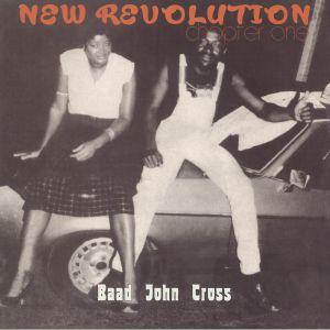 BAAD JOHN CROSS - New Revolution: Chapter One (reissue)