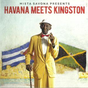 MISTA SAVONA - Havana Meets Kingston