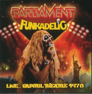 PARLIAMENT/FUNKADELIC - Live: Capitol Theatre 1978