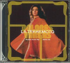 VARGAS, Dolores - La Terremoto: Anana Funk Hip 1970-75