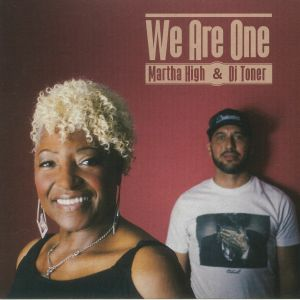 HIGH, Martha/DJ TONER - We Are One