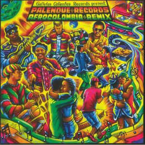 VARIOUS - Palenque Records Afrocolombia Remix Vol 2