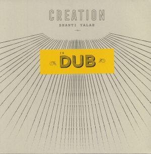YALAH, Shanti - Creation In Dub