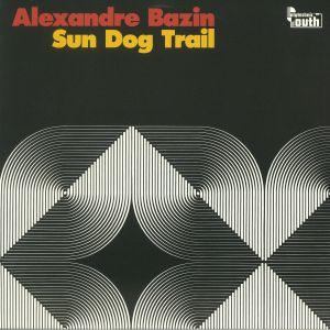 BAZIN, Alexandre - Sun Dog Trail
