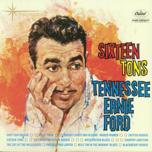 FORD, Tennessee Ernie - Sixteen Tons