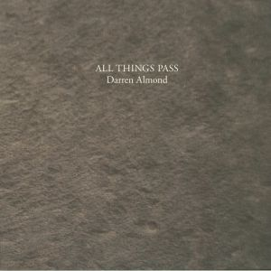 ALMOND, Darren - All Things Pass
