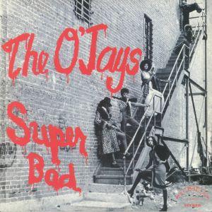 O'JAYS, The - Super Bad