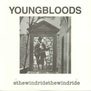 YOUNGBLOODS, The - Ride The Wind