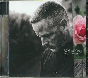 GRAY, Nathan - Feral Hymns