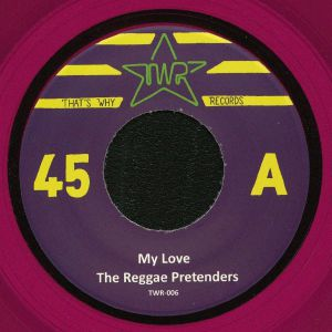 REGGAE PRETENDERS, The/WELDON OTIS - My Love
