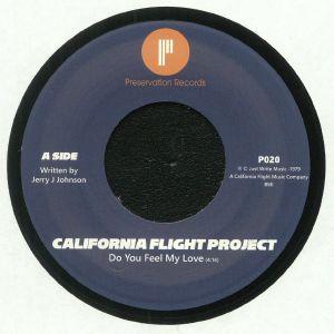 CALIFORNIA FLIGHT PROJECT - Do You Feel My Love