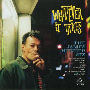 JAMES HUNTER SIX, The - Whatever It Takes (mono)