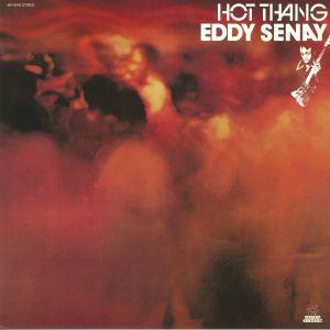 SENAY, Eddy - Hot Thang (reissue)