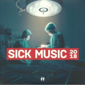 VARIOUS - Sick Music 2018