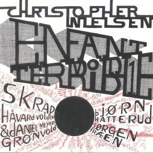 NIELSEN, Christopher/VARIOUS - Enfant Terrible Vol 1