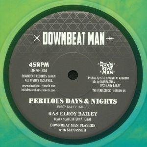 BAILEY, Ras Elroy - Perilous Days & Nights