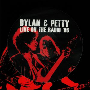 DYLAN, Bob/TOM PETTY - Live On The Radio '86
