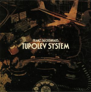 FALCKENHAUS, Franz - Tupolev System