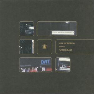 DEGIORGIO, Kirk presents FUTURE PAST - Rare & Unreleased