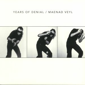 YEARS OF DENIAL/MAENAD VEYL - Split 12