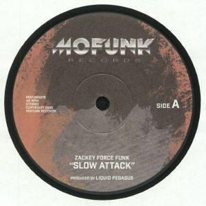ZACKEY FORCE FUNK/XL MIDDLETON - Slow Attack