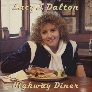 DALTON, Lacy J - Highway Diner