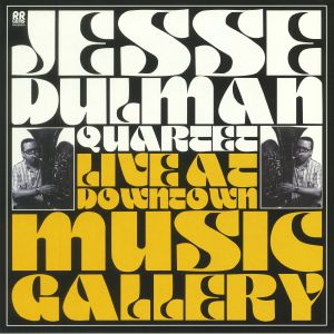 JESSE DULMAN QUARTET - Live At Downtown Music Gallery