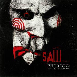 CLOUSER, Charlie - Saw Anthology: Vol 1 (Soundtrack)