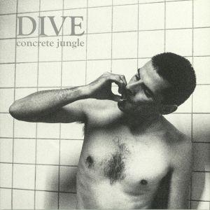 DIVE - Concrete Jungle