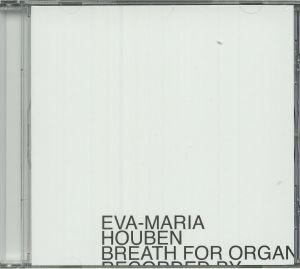 HOUBEN, Eva Maria - Breath For Organ