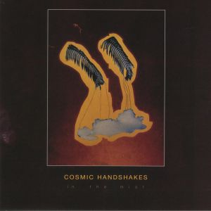 COSMIC HANDSHAKES - In The Mist