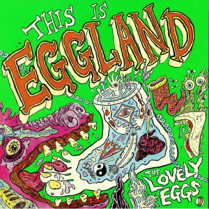 LOVELY EGGS, The - This Is Eggland