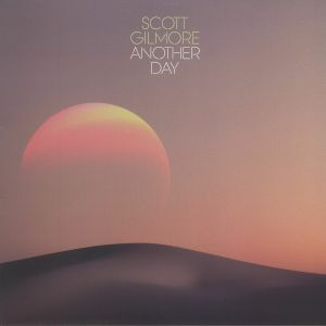 GILMORE, Scott - Another Day