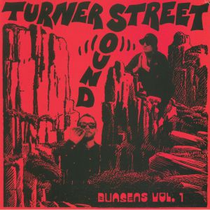 TURNER STREET SOUND - Bunsens Vol 1