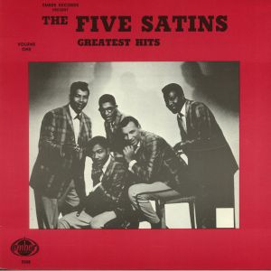 FIVE SATINS, The - Greatest Hits Vol 1