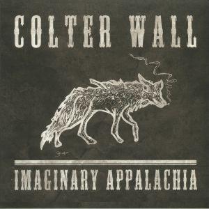 WALL, Colter - Imaginary Appalachia