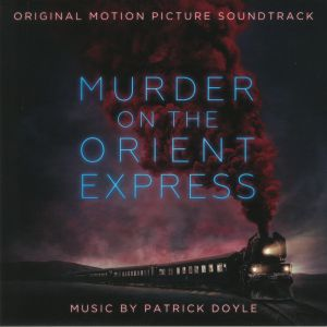 DOYLE, Patrick/VARIOUS - Murder On The Orient Express (Soundtrack)