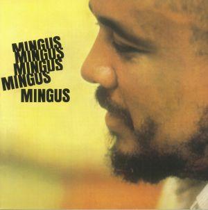 MINGUS, Charles - Mingus Mingus Mingus Mingus Mingus