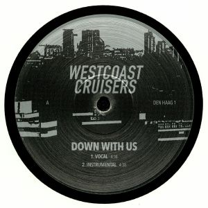 WESTCOAST CRUISERS - Down With Us