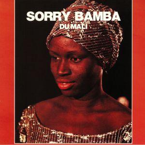 SORRY BAMBA DU MALI - Sorry Bamba Du Mali