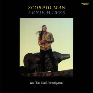 Ernie Hawks / The Soul Investigators - Scorpio Man