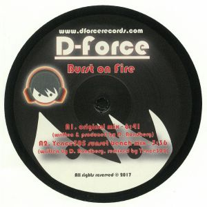 D FORCE/YENCE505 - Burst On Fire