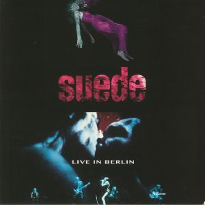 SUEDE - Live In Berlin 2002