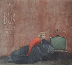 SLUITER, Alies - The Picture Box Orchestra